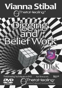 Digging and Belief Work DVD