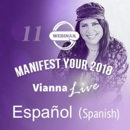 Manifest Your 2018 Webinar — Spanish Translation